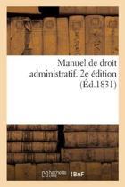Manuel de Droit Administratif. 2e dition