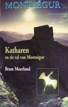 Montsegur / Katharen en de val van Montsegur