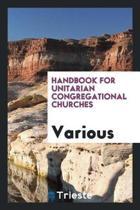Handbook for Unitarian Congregational Churches