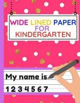 Wide Lined Paper for Kindergarten