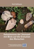 Geheimnisse Der Steinzeit Mit Blick Auf Die Evolution Des Menschen