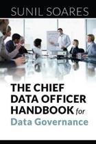 The Chief Data Officer Handbook for Data Governance