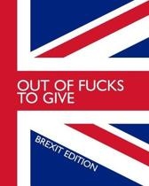 Out of Fucks to Give - Brexit Edition - Wide Ruled Journal