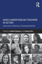 Early Career English Teachers in Action
