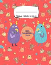 Girl Monsters Rule Drawing & Writing Notebook