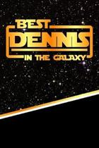 The Best Dennis in the Galaxy