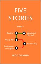 Five Stories: Track One