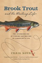 Brook Trout & the Writing Life