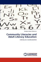 Community Literacies and Adult Literacy Education