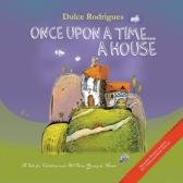 Once Upon a Time . . . a House
