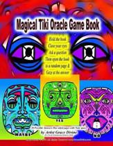 Magical Tiki Oracle Game Book Hold the book Close your eyes Ask a question Then open the book to a random page & Gaze at the answer 20 Possible Answer