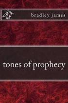 Tones of Prophecy