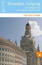 Dominicus Dresden, Leipzig en omgeving