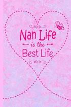 Nan Life Is The Best Life: Grandma Journal 6 x 9 120 page Lined Pink Marble Notebook Butterfly Heart Design for Daily Diary Writing or Notepad -