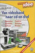Van Videoband Naar Cd En Dvd