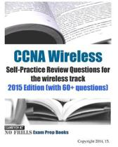 CCNA Wireless Self-Practice Review Questions for the wireless track