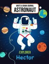Write & Draw Journal Astronaut Explorer Hector