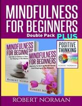 Positive Thinking & Mindfulness for Beginners Combo