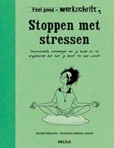 Deltas Feel Good Werkschrift - Stoppen Met Stressen