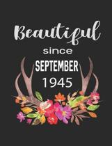 Beautiful Since September 1945