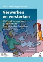 Verwerken en versterken Werkboek voor ouders bij de methode traumagerichte cognitieve gedragstherapie