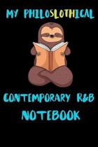 My Philoslothical Contemporary R&b Notebook