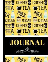 Coffee, Tea, Milk, Sugar (JOURNAL): Coffee Tea Themed Pattern Print Writing Book - Lined Journal for Men and Women