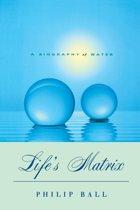 Life's Matrix
