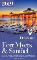 Fort Myers & Sanibel: The Delaplaine 2019 Long Weekend Guide