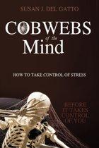 Cobwebs of the Mind