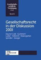 Gesellschaftsrecht in der Diskussion 2001