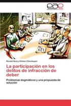 La Participacion En Los Delitos de Infraccion de Deber