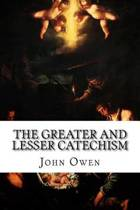 The Greater and Lesser Catechism