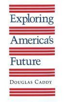 Exploring America's Future