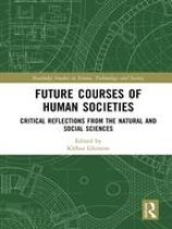 Future Courses of Human Societies