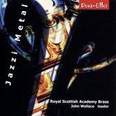 Walace,J./Royal Scottish Academy Brass