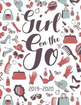 Girl On The Go 2019-2020: 2019-2020 12-Month Planner: July 1, 2019 to June 30, 2020: Weekly & Monthly View Planner, Organizer & Diary: Trendy