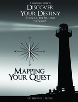 Mapping Your Quest: A Companion Guide to Discover Your Destiny