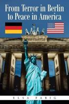 From Terror in Berlin to Peace in America