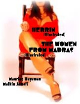 Herrin (Illustrated) - The Women from Madras (Illustrated)