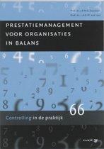 Controlling in de praktijk 66 - Prestatiemanagement voor organisaties in balans