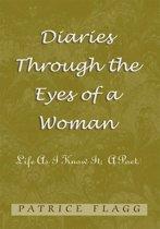 Diaries Through the Eyes of a Woman