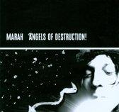 Angels of Destruction!