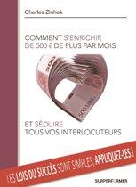 COMMENT S'ENRICHIR DE 500€ DE PLUS PAR MOIS ET SEDUIRE TOUS VOS INTERLOCUTEURS