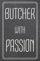 Butcher With Passion