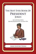The Best Ever Book of President Jokes