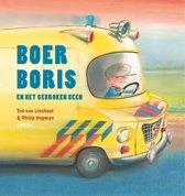 Boek cover Boer Boris en het gebroken been van Ted van Lieshout (Hardcover)