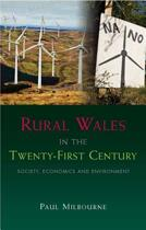 Rural Wales in the Twenty-First Century