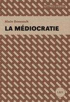Boek cover La médiocratie van Alain Deneault