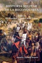 Historia Militar de la Reconquista. Tomo II